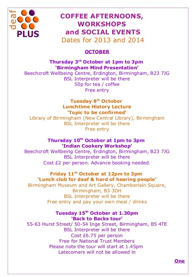 COFFEE AFTERNOONS, WORKSHOPS and SOCIAL EVENTS Dates for 2013 and 2014 OCTOBER Thursday 3rd October at 1pm to 3pm 'Birming...