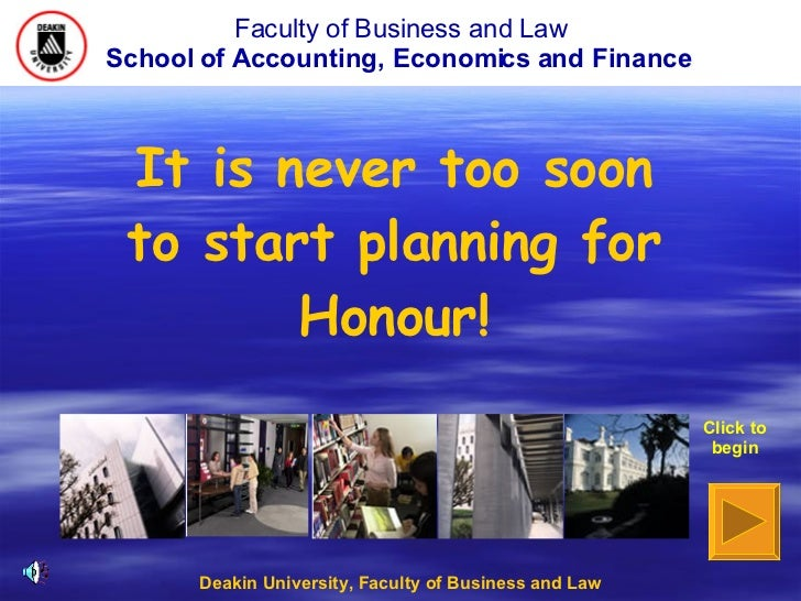 Faculty of Business and Law School of Accounting, Economics and Finance   Deakin University, Faculty of Business and Law C...