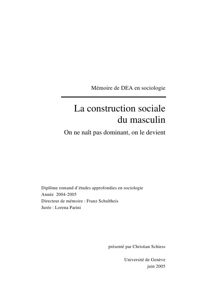 Mémoire de DEA en sociologie                   La construction sociale                           du masculin            On...