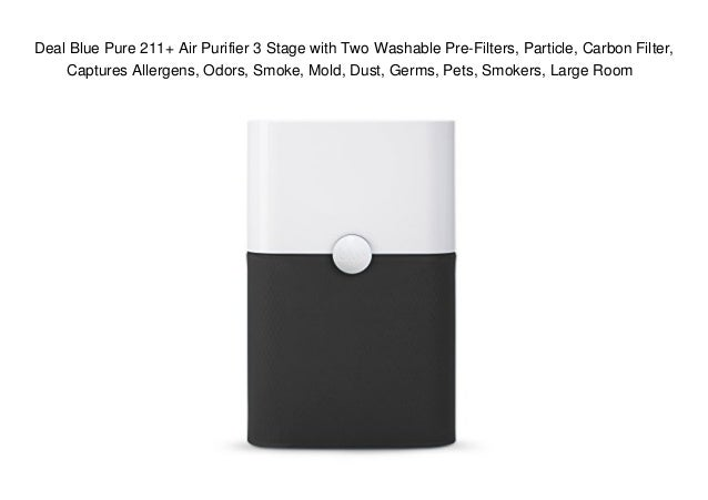 Deal Blue Pure 211+ Air Purifier 3 Stage with Two Washable