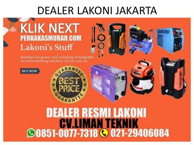 DEALER LAKONI JAKARTA dealer lakoni jakarta distributor lakoni glodok distributor lakoni jakarta distributor lakoni indone...