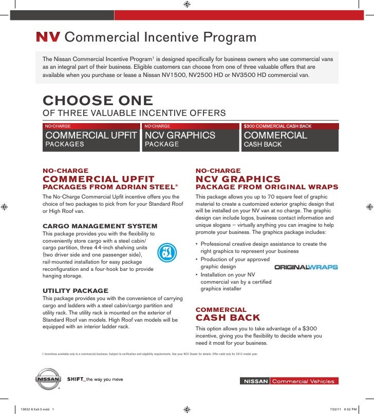 NV Commercial Incentive Program             The Nissan Commercial Incentive Program1 is designed specifically for business...