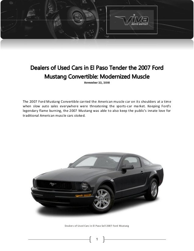 Dealers Of Used Cars In El Paso Tender The 2007 Ford Mustang Converti