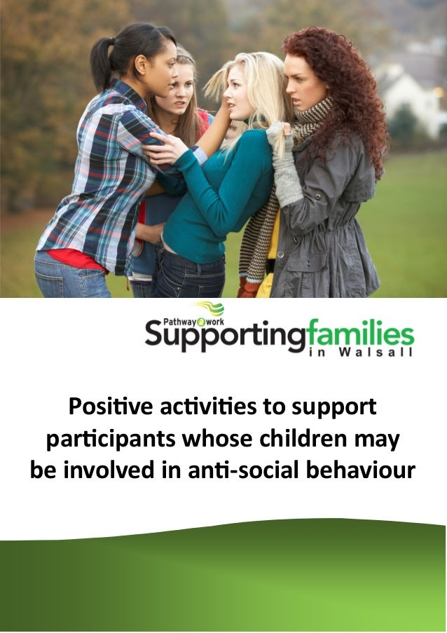 Positive activities to support participants whose children may be involved in anti-social behaviour