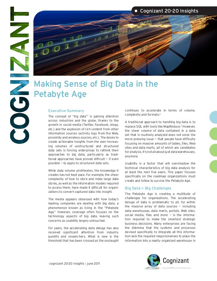 • Cognizant 20-20 InsightsMaking Sense of Big Data in thePetabyte Age   Executive Summary                                 ...