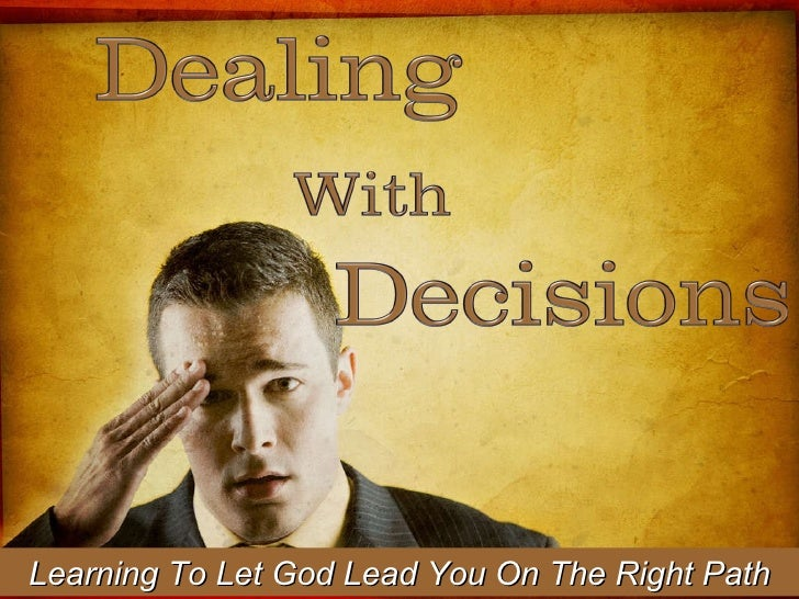 Learning To Let God Lead You On The Right Path