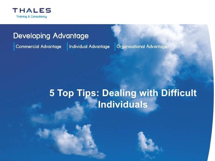 5 Top Tips: Dealing with Difficult Individuals