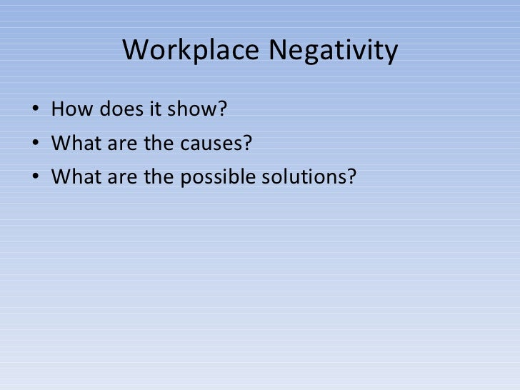 Negativity Quotes In The Workplace. QuotesGram