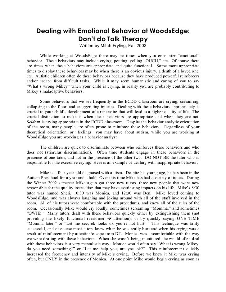 Dealing with Emotional Behavior at WoodsEdge:                  Don't do Talk Therapy                              Written ...