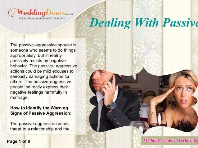 Dealing with a passive aggressive spouse