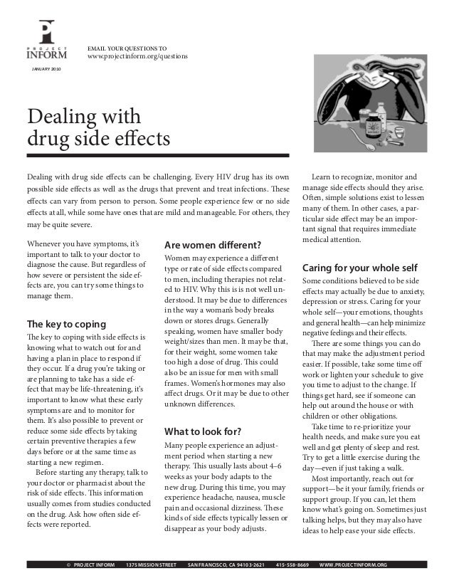 EMAIL YOUR QUESTIONS TO                      www.projectinform.org/questions JANUARY 2010Dealing withdrug side effectsDeal...