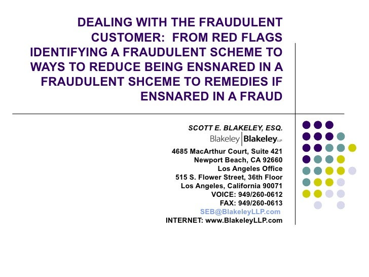 Dealing with the Fraudulent Customer