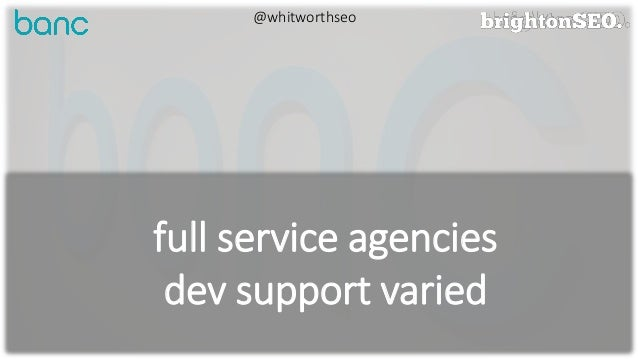 BrightonSEO | April 2018 | Dealing With Tricky Development Resource | WhitworthSEO Slide 3