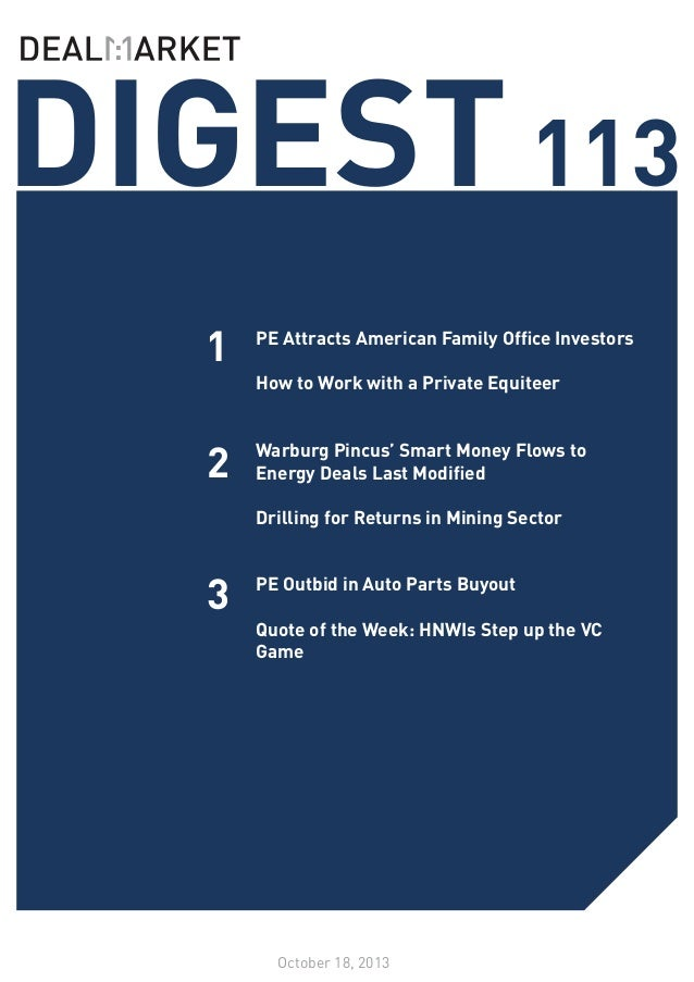 DIGEST 113 1  PE Attracts American Family Office Investors  How to Work with a Private Equiteer   2  Warburg Pincus' Sma...