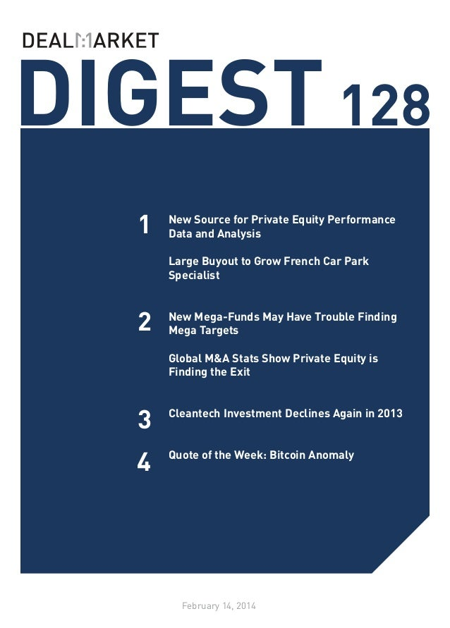 DIGEST 128 1  New Source for Private Equity Performance Data and Analysis Large Buyout to Grow French Car Park Specialist ...
