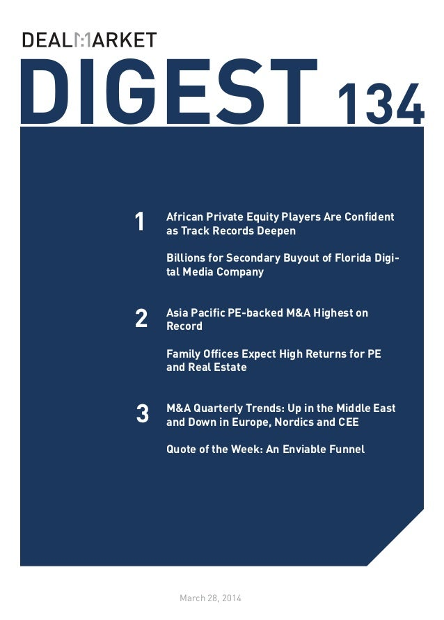 DIGEST134 March 28, 2014 1 2 3 African Private Equity Players Are Confident as Track Records Deepen 	 Billions for Seconda...