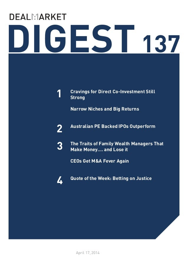 DIGEST137 April 17, 2014 1 2 3 Cravings for Direct Co-Investment Still Strong 	 Narrow Niches and Big Returns 	 Australian...