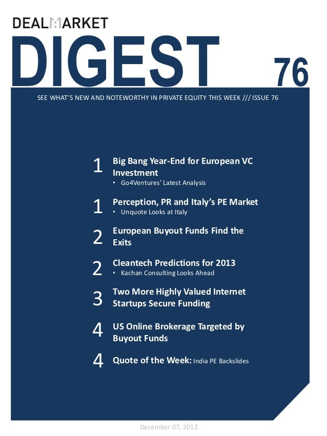 DIGEST                                                              76SEE WHAT'S NEW AND NOTEWORTHY IN PRIVATE EQUITY THIS...