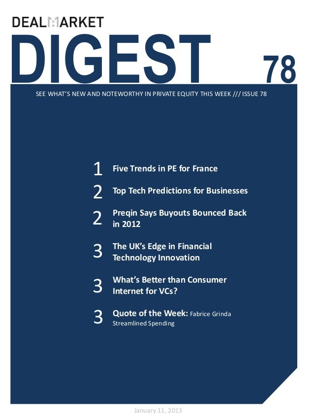 DIGEST                                                              78SEE WHAT'S NEW AND NOTEWORTHY IN PRIVATE EQUITY THIS...