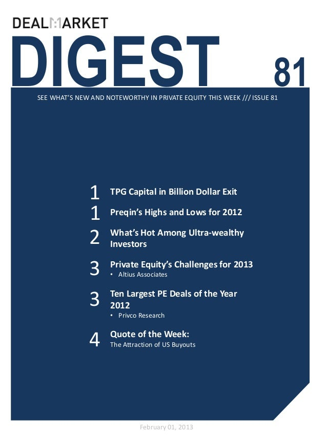 DIGEST                                                              81SEE WHAT'S NEW AND NOTEWORTHY IN PRIVATE EQUITY THIS...