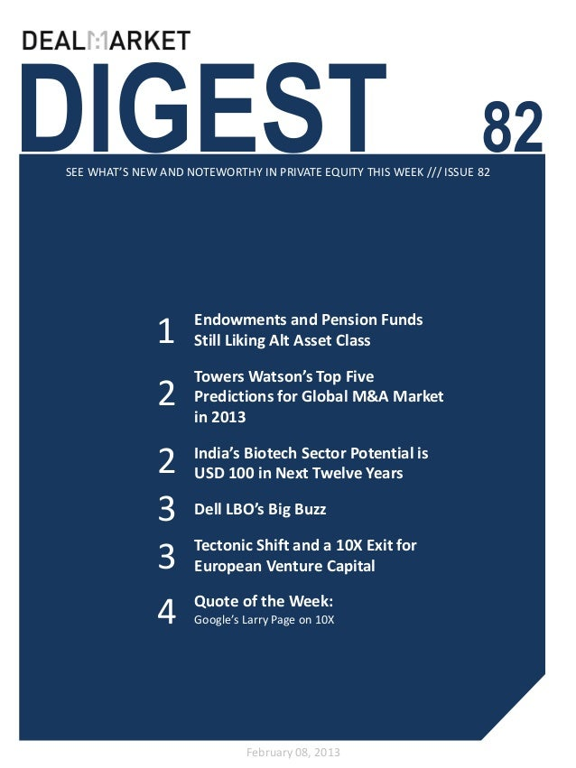 DIGEST                                                              82SEE WHAT'S NEW AND NOTEWORTHY IN PRIVATE EQUITY THIS...