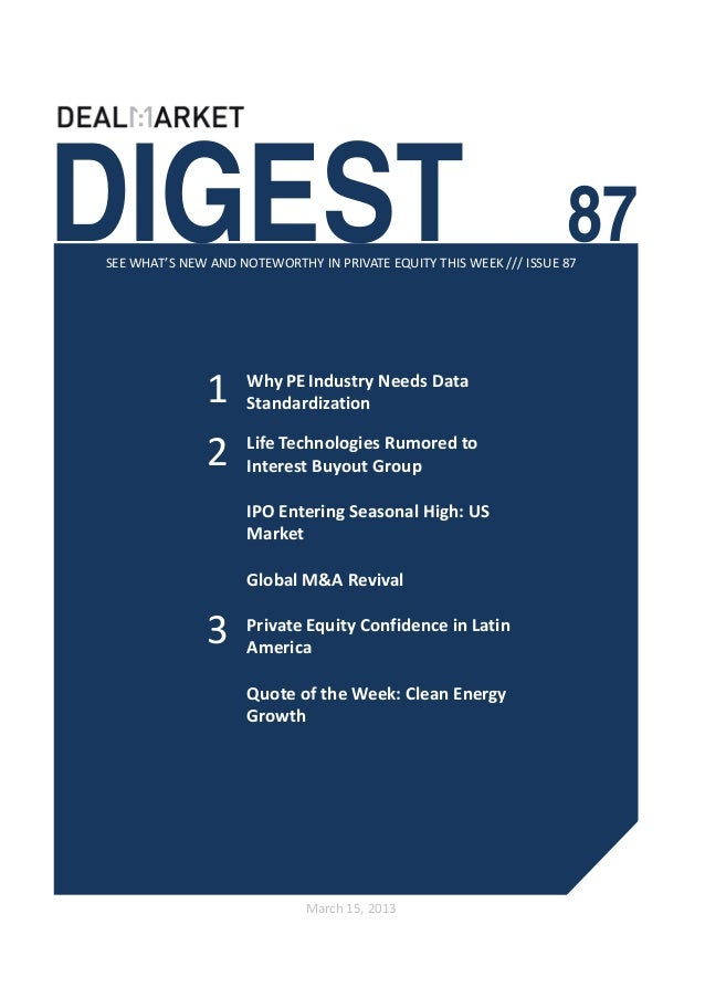 DIGEST                                                              87SEE WHAT'S NEW AND NOTEWORTHY IN PRIVATE EQUITY THIS...
