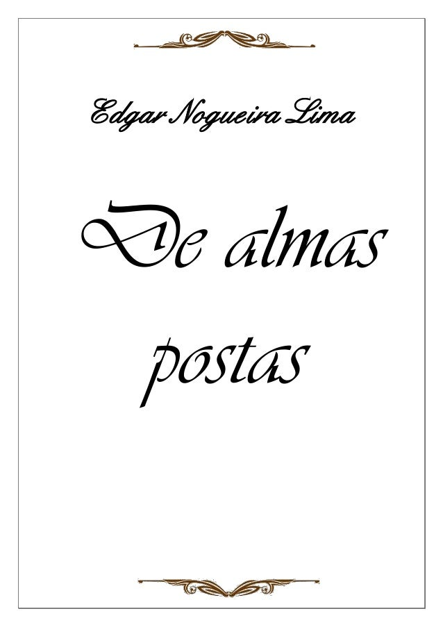 Edgar Nogueira Lima  De almas postas