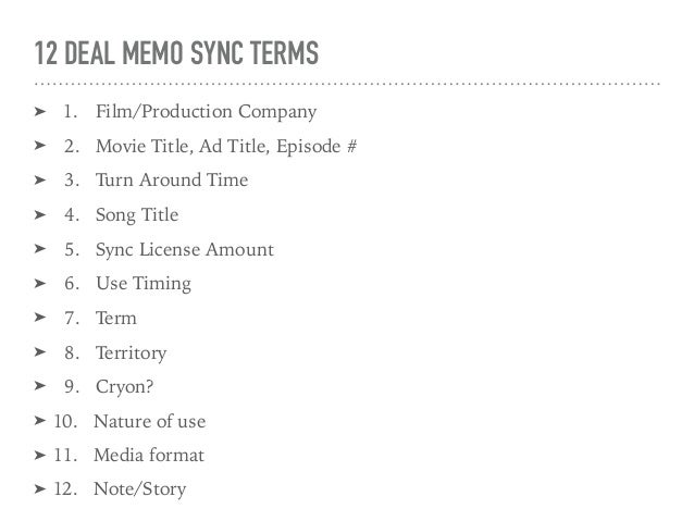 Deal memo sync terms - sync, supervision, clearance