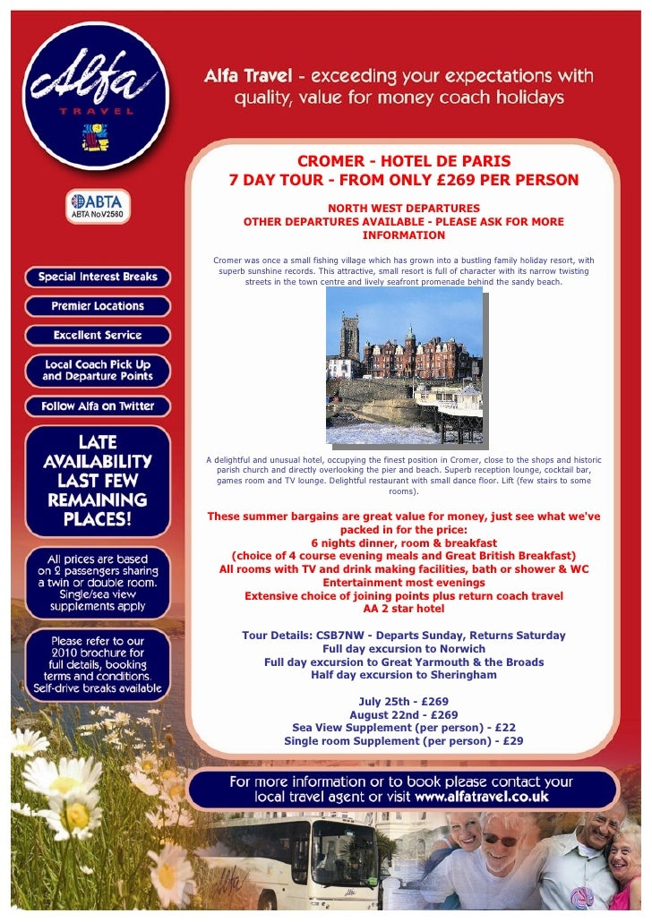 CROMER - HOTEL DE PARIS      7 DAY TOUR - FROM ONLY £269 PER PERSON                      NORTH WEST DEPARTURES          OT...