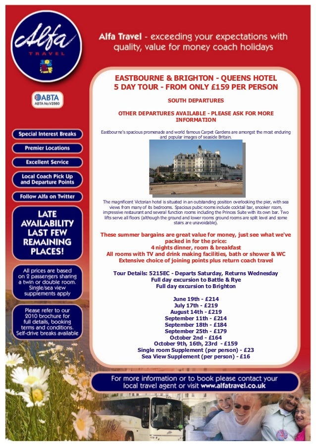 EASTBOURNE & BRIGHTON - QUEENS HOTEL 5 DAY TOUR - FROM ONLY £159 PER PERSON SOUTH DEPARTURES OTHER DEPARTURES AVAILABLE - ...