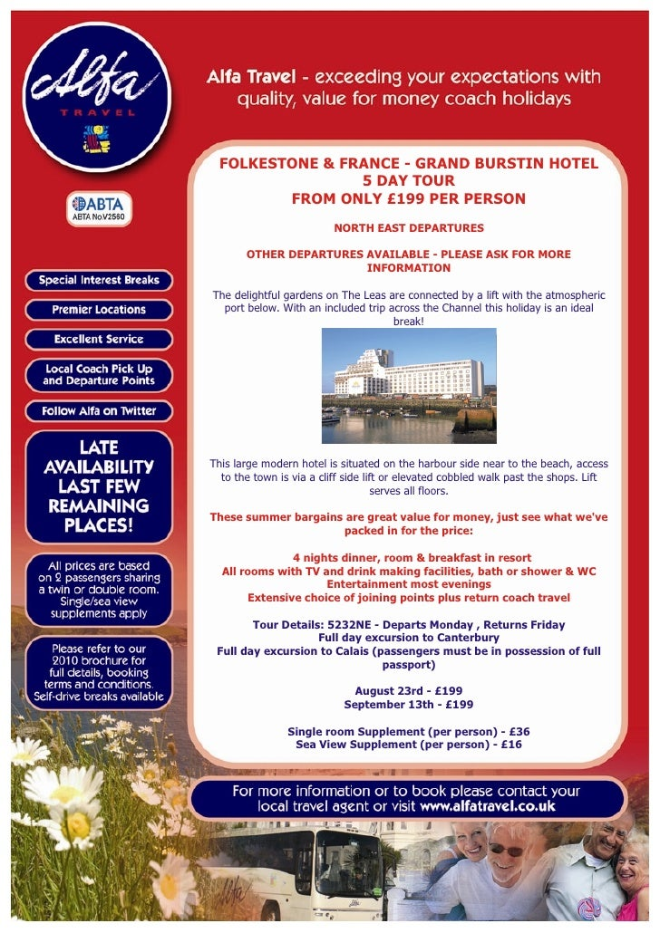 FOLKESTONE & FRANCE - GRAND BURSTIN HOTEL                 5 DAY TOUR         FROM ONLY £199 PER PERSON                    ...