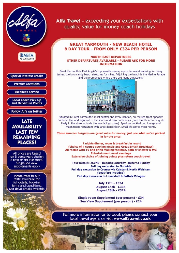 GREAT YARMOUTH - NEW BEACH HOTEL       8 DAY TOUR - FROM ONLY £324 PER PERSON                     NORTH EAST DEPARTURES   ...