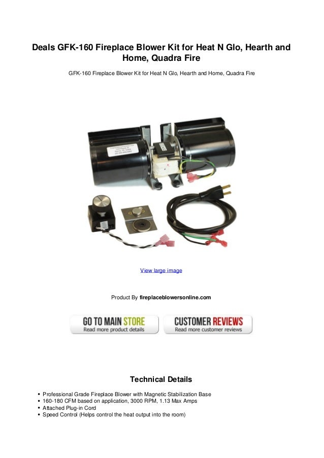 Deals Gfk 160 Fireplace Blower Kit For Heat N Glo Hearth And Home Qua