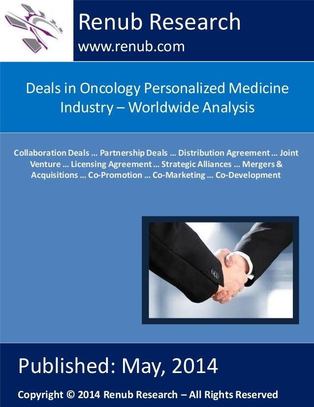 © Renub Research Page 1 of 10 Deals in Oncology Personalized Medicine Industry – Worldwide Analysis Renub Research www.ren...