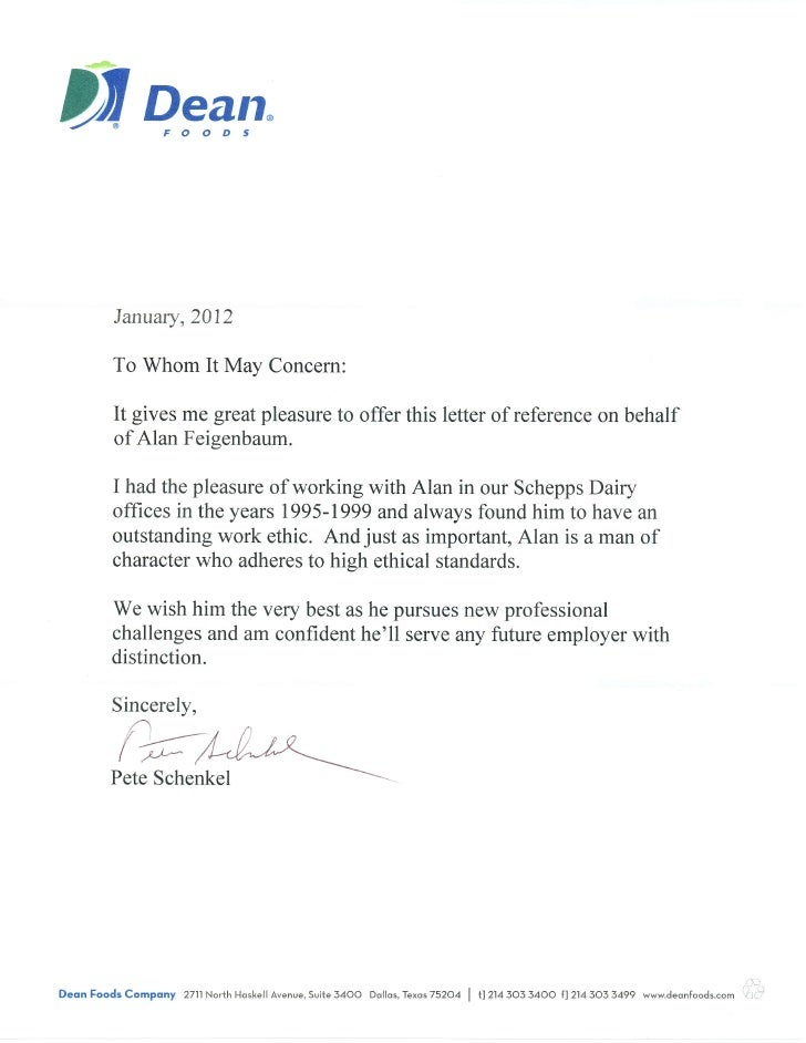 Dean Foods Recommendation Letter.  DlaDil Dg,qn January,2012 To Whom It May  Concern: It Gives ...