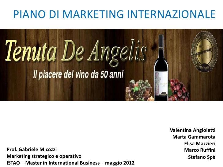 PIANO DI MARKETING INTERNAZIONALE                                                         Valentina Angioletti            ...