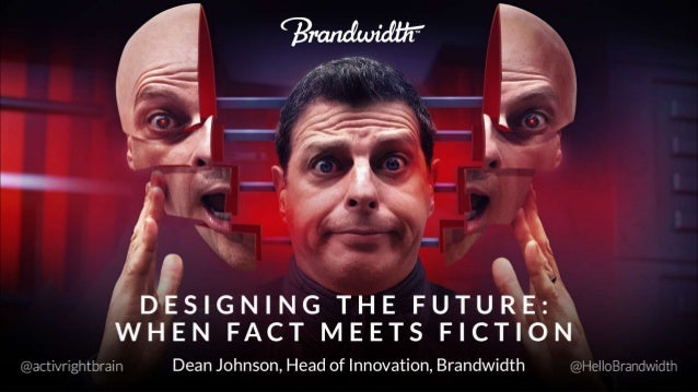 Designing the Future: When Fact Meets Fiction [Updated]