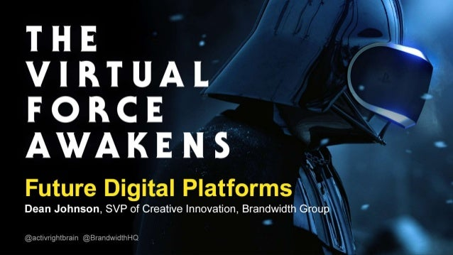 The Virtual Force Awakens
