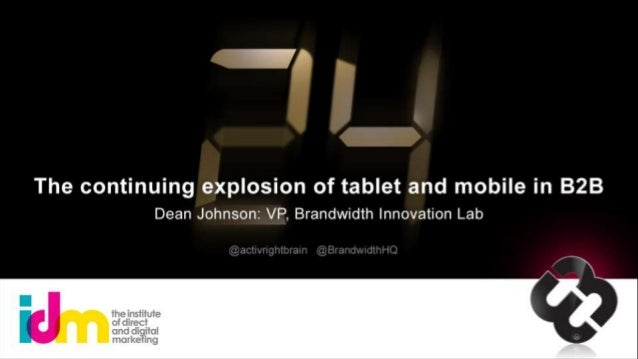 The Continuing Explosion of Tablet and Mobile in B2B
