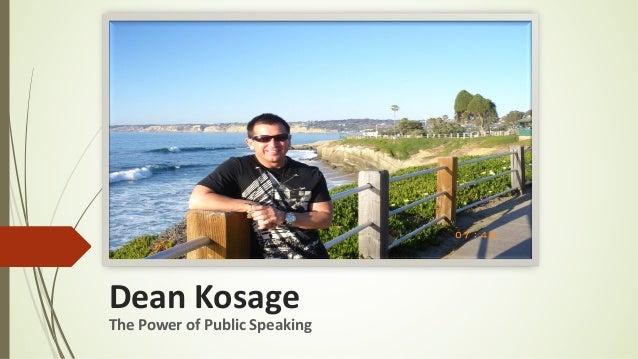 Dean Kosage The Power of Public Speaking
