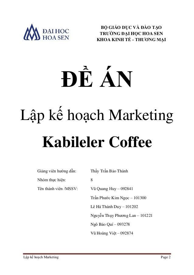 Lập kế hoạch Marketing cho 1 quán coffee mới mở. Slide 2