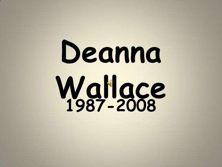 Deanna Wallace<br />1987-2008<br />