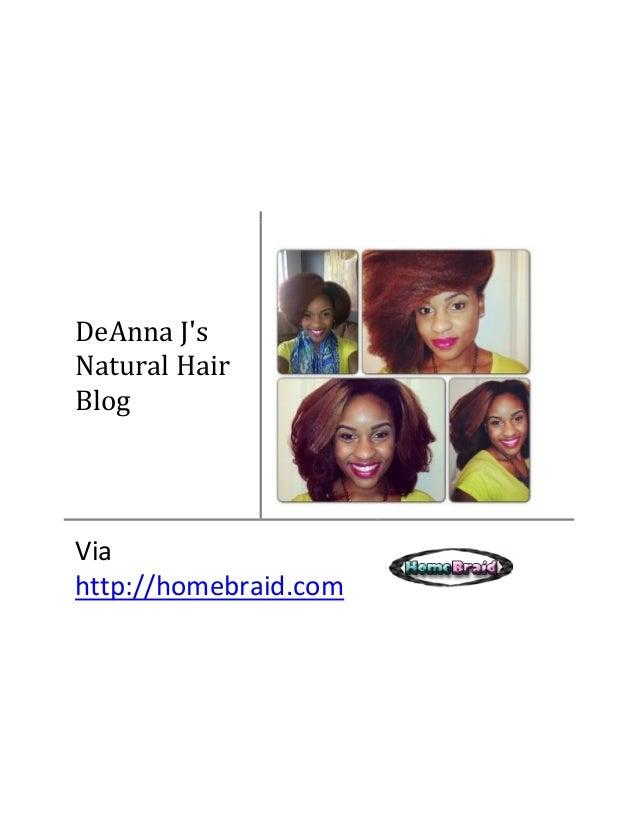 DeAnna J's Natural Hair Blog Via http://homebraid.com