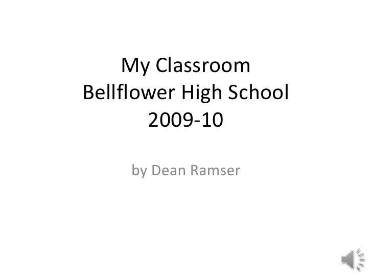 Photo AlbumMy ClassroomBellflower High School2009-10<br />by Dean Ramser<br />