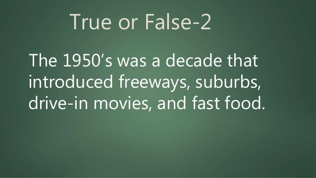 """True or False-5 After World War I ended, the 1920's became a prosperous period known for """"speakeasies,"""" jazz, fast dancing..."""