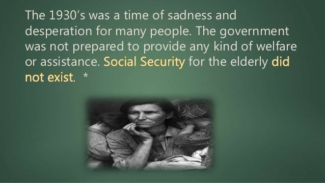 During the early 1930's there was no such thing as social security or welfare for needy families. Hungry people found them...