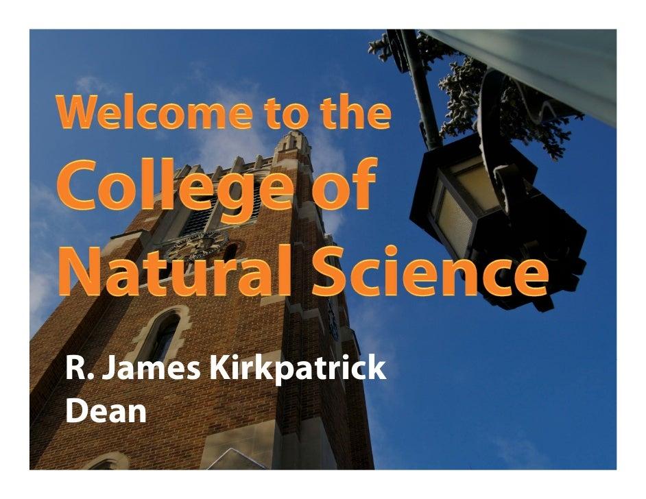 R. James KirkpatrickDean