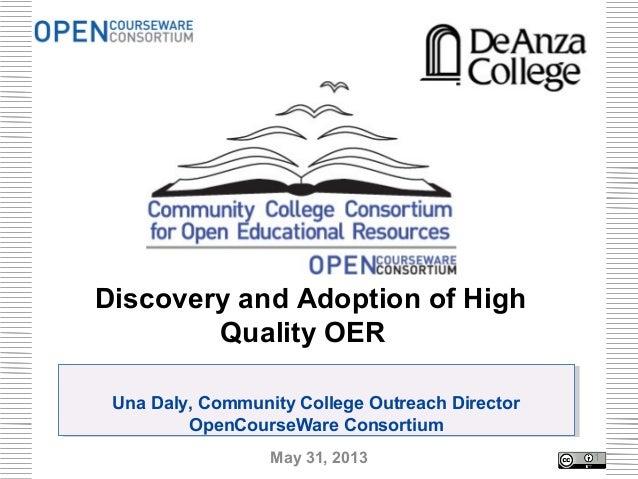 Una Daly, Community College Outreach DirectorOpenCourseWare ConsortiumUna Daly, Community College Outreach DirectorOpenCou...