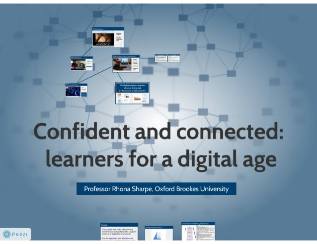 Confident and connected: learners for a digital age
