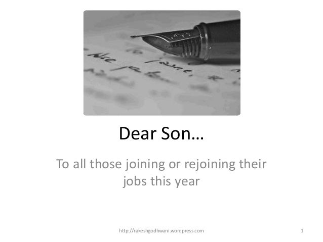 Dear son  A letter from Mom to all of you finishing studies